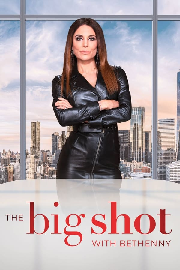 The Big Shot with Bethenny (2021)