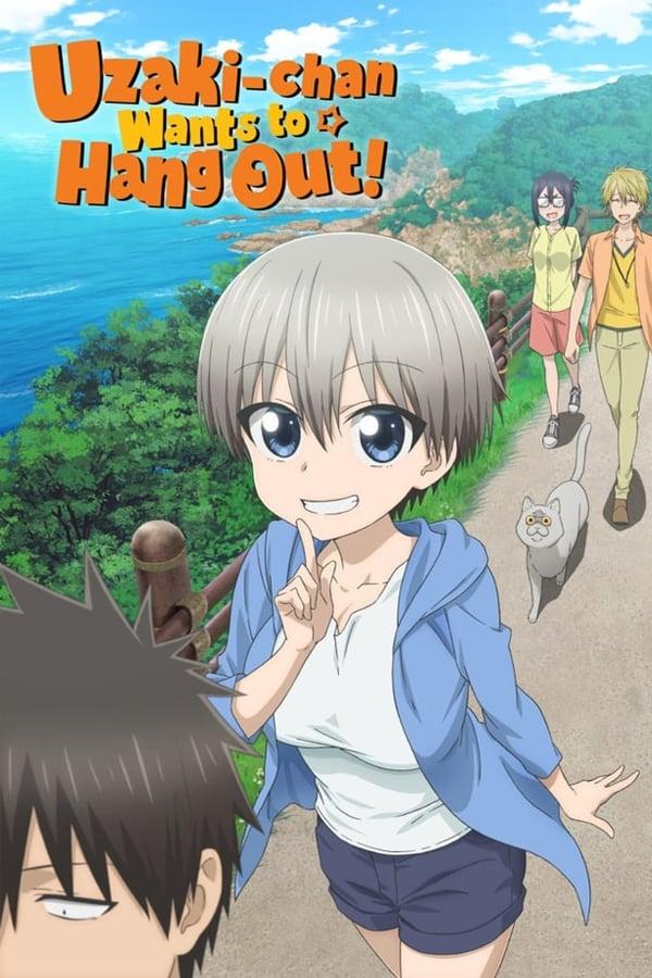 Uzaki-chan Wants to Hang Out!