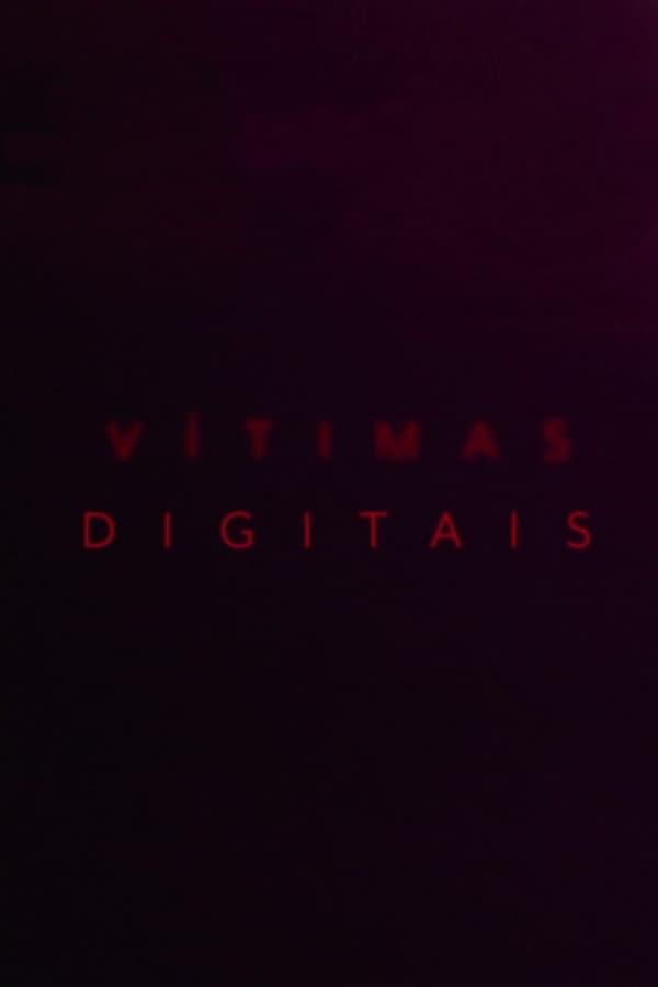 Assistir Vítimas Digitais Online