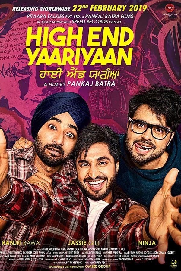 High End Yaariyaan (2019) Punjabi Full Movie 1080p WEB-DL | 720p | 480p | 1.80 GB, 1.13 GB, 400MB | Download | Watch Online | Direct Links | GDrive
