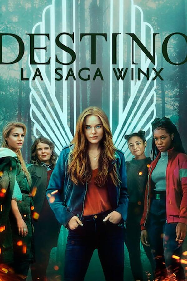 Destino: La saga Winx