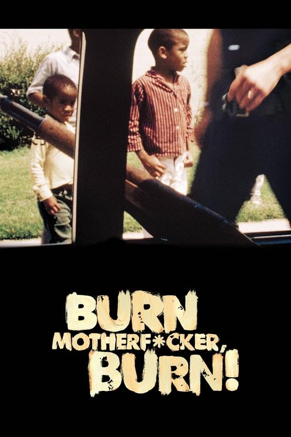 Burn Motherfucker, Burn!