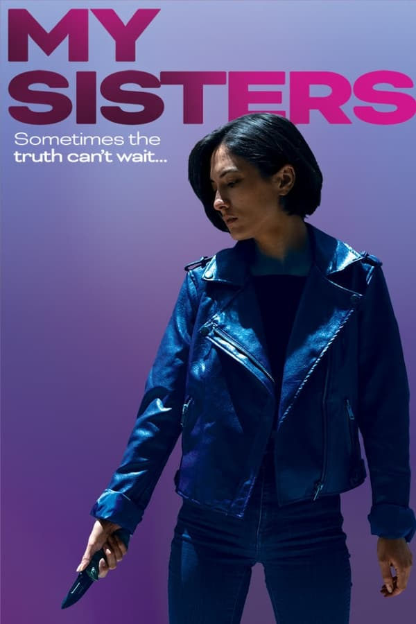 Watch My Sisters (2020) Online - Watch Full HD Movies ...