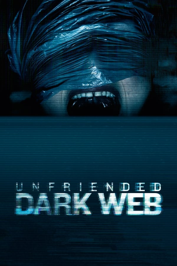 Unfriended: Dark Web (2018) English 1080p | 720p | Blu-Ray | 1.4GB, 770MB | Download | Watch Online | Direct Links | GDrive