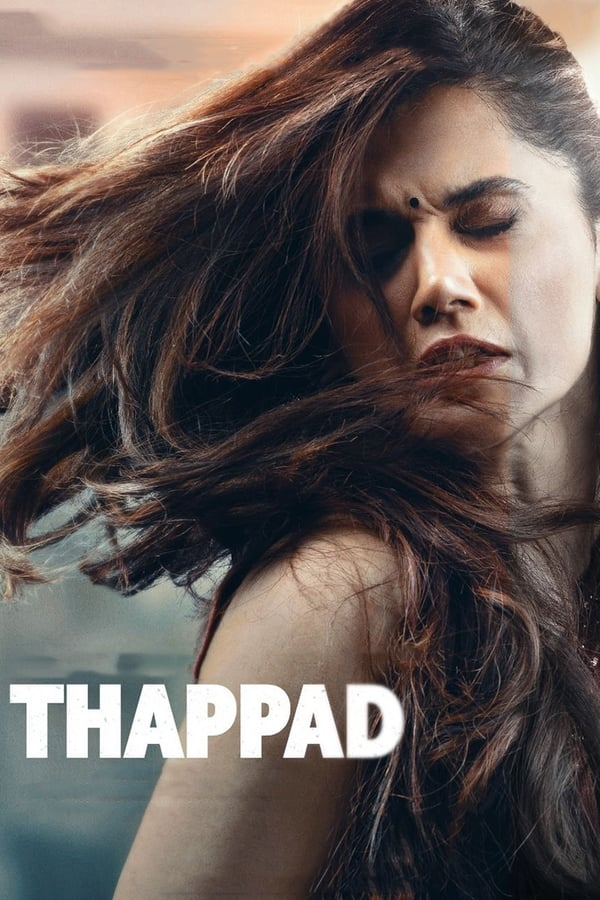 Thappad (2020) Hindi | x264 AMZN WEB-DL | 1080p | 720p | 480p | Download | Watch Online | GDrive | Direct Link
