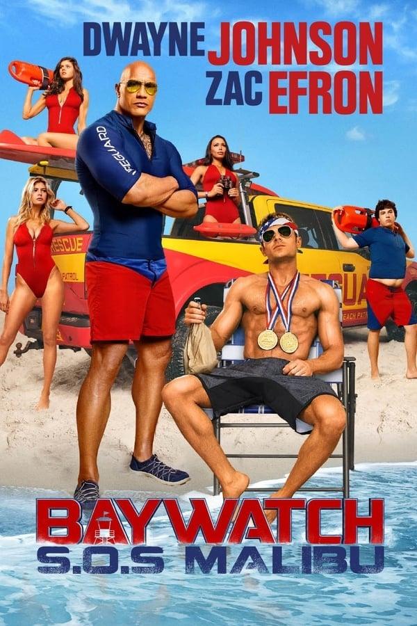 Baywatch: S.O.S. Malibu – Legendado (2017)