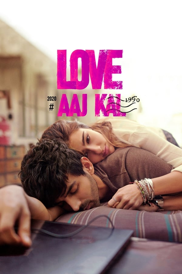 Love Aaj Kal (2020) Hindi | x265 10bit NF WEB-Rip HEVC | 1080p | 720p | Download | Watch Online | GDrive | Direct Links