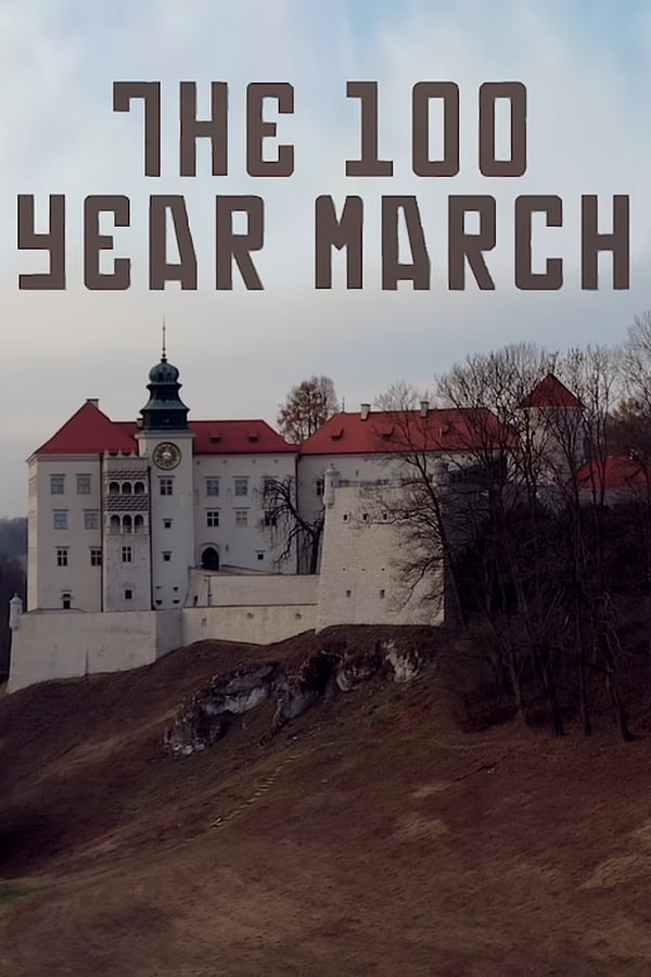 The 100 Year March