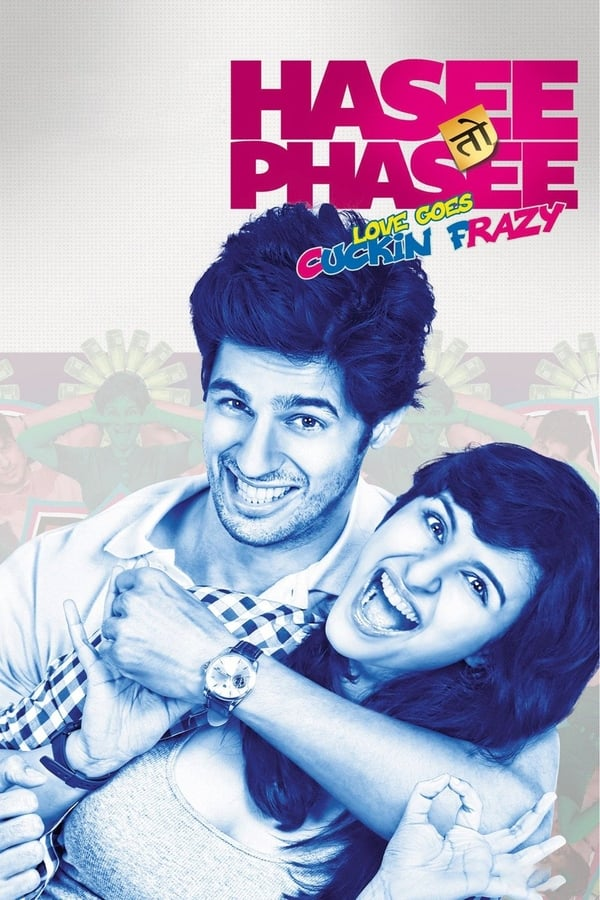 Hasee Toh Phasee  (2014) Hindi | x264 Bluray | 720p | 480p | Download | Watch Online | GDrive | Direct Links