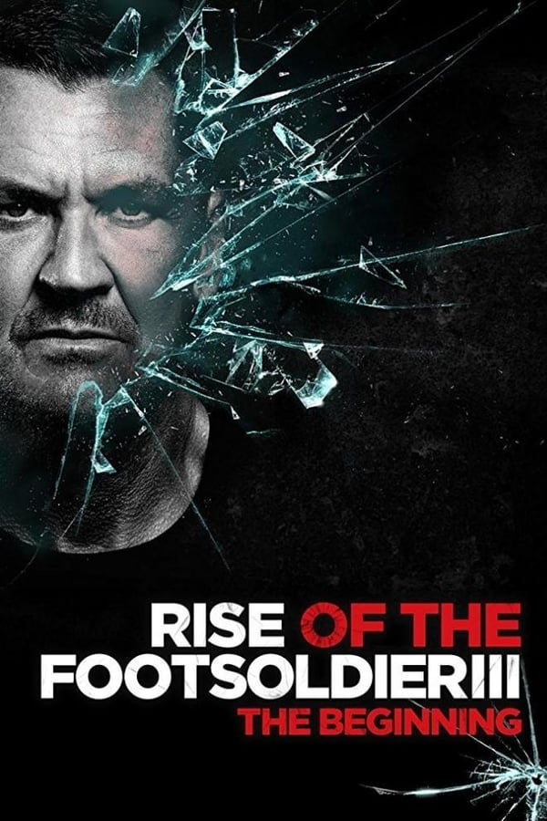 Assistir Rise of the Footsoldier 3 Online