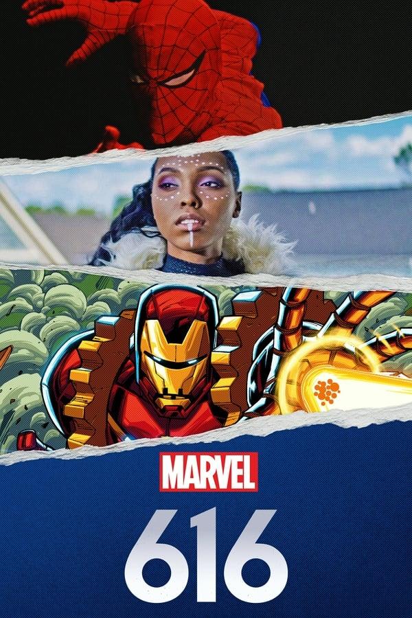 Marvel's 616 Season 1 (2020)