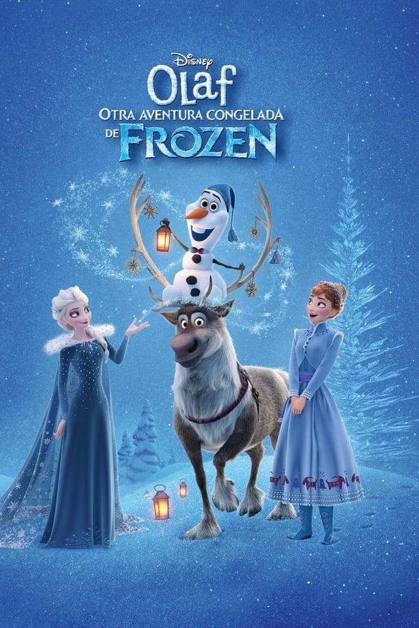 Olaf's Frozen Adventure (Olaf: Otra aventura congelada de Frozen)