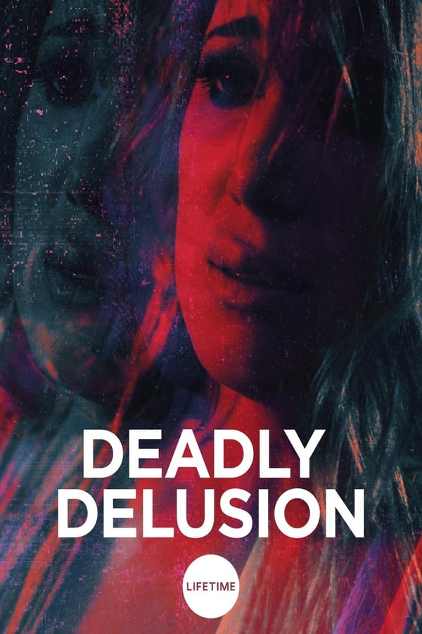 Deadly Delusion (2017) Hindi + English [Dual Audio] 720p Blu-Ray | 1 GB | Download Hindi Dubbed Movie | Watch Online | Direct Links | GDrive