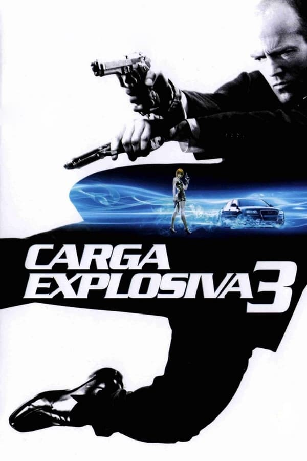 Assistir Carga Explosiva 3