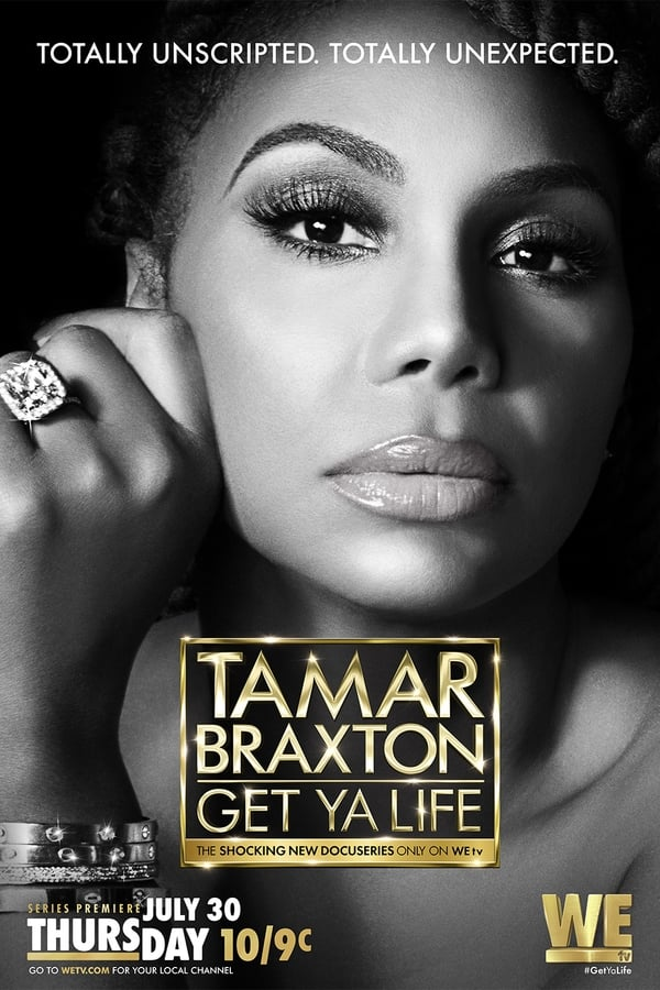 Tamar Braxton: Get Ya Life! Season 1 (2020)
