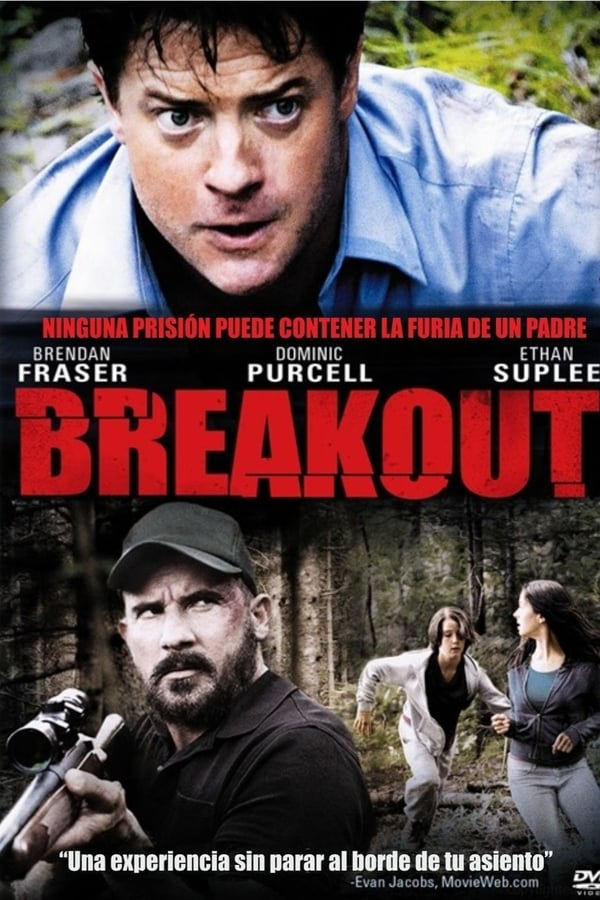 Fuga desesperada (Breakout)