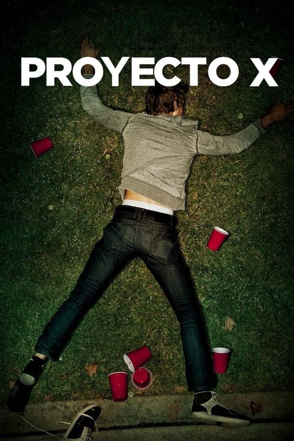 Ver Proyecto X 2012 Pelicula Completa Español Latino Inglés Hd Elcine