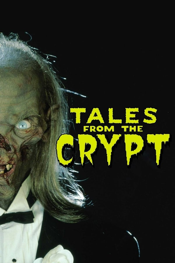 Tales from the Crypt – Aventuri în Casa Morții (1989)