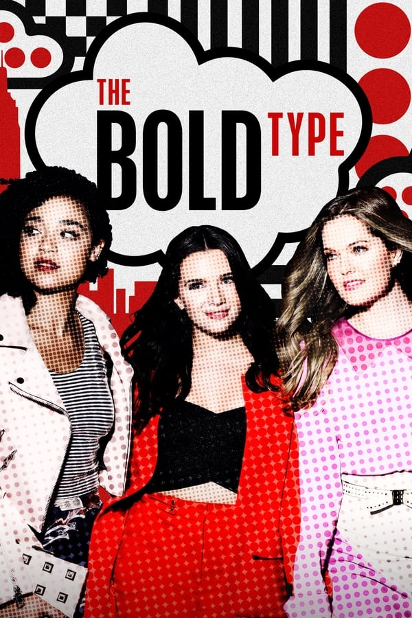 The Bold Type Saison 3 En streaming