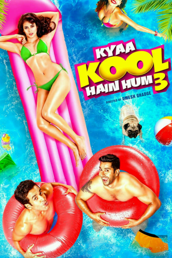Kyaa Kool Hain Hum 3 (2016) Hindi Full Movie 1080p WEB-DL | 720p | | 2.25 GB, 1 GB | Download | Watch Online | Direct Links | GDrive