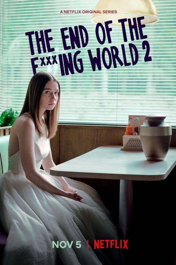 End of the F***ing World Season 02 All Episodes Hindi+English [Dual Audio] 1080p WEB-DL | 720p | Download | GDrive