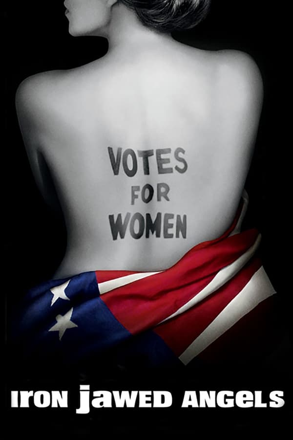 the movie iron jawed angels essay Iron jawed angels starts in philadelphia in 1912 with the arrival of alice paul and lucy burns other women, who also wanted women to achieve the right to vote, thought the goals of paul and burns were unrealistic, and they were far too radical.