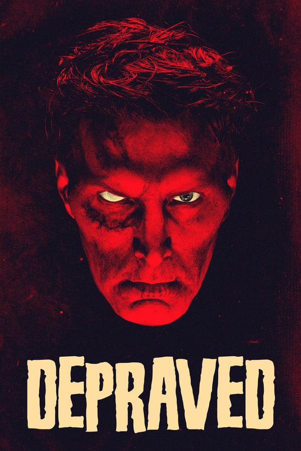 Depraved (2019) English Full Movie 1080p Blu-Ray | 720p | 480p | 1.8 GB,980 MB, 500 MB | Download | Watch Online | Direct Links | GDrive