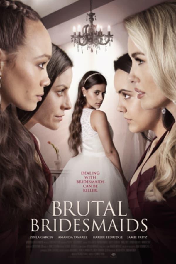 Regarder Brutal Bridesmaids en Streaming