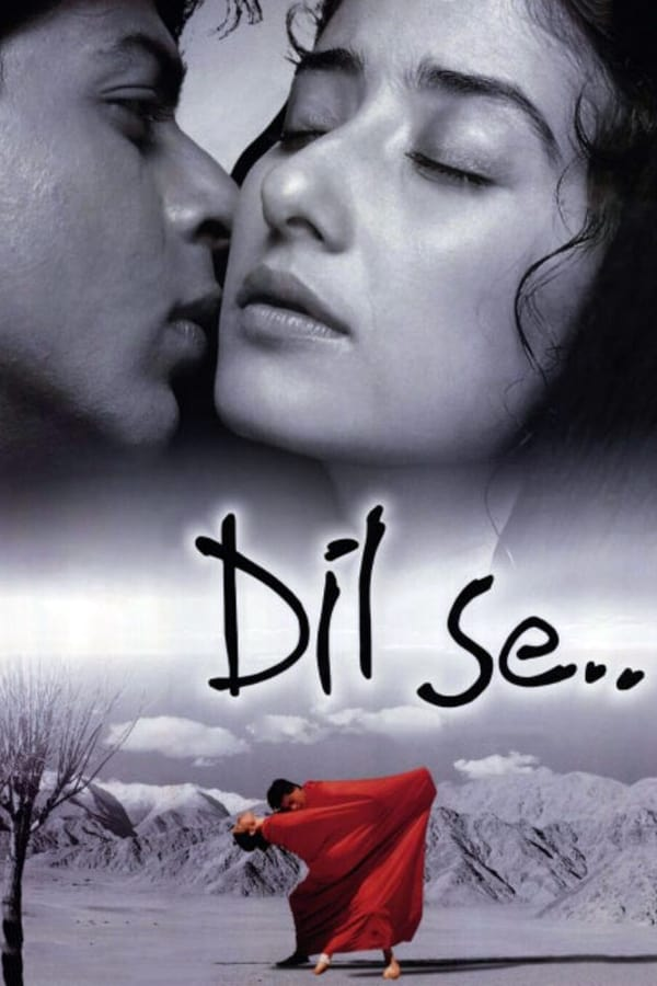 Dil Se.. (1998) Hindi Full Movie 720p WEB-DL | 1.5GB |  Download | Watch Online | Direct Links | GDrive