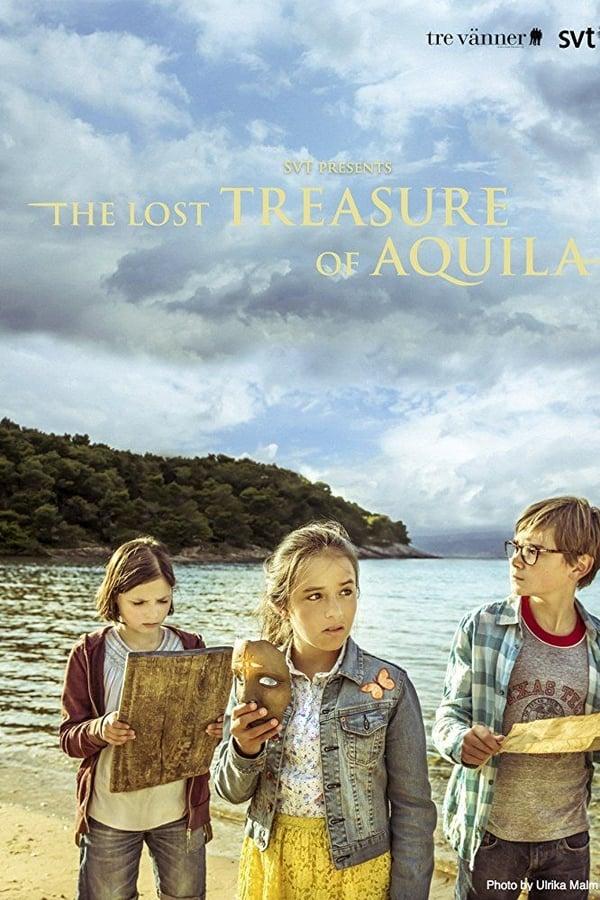 The Lost Treasure of Aquila
