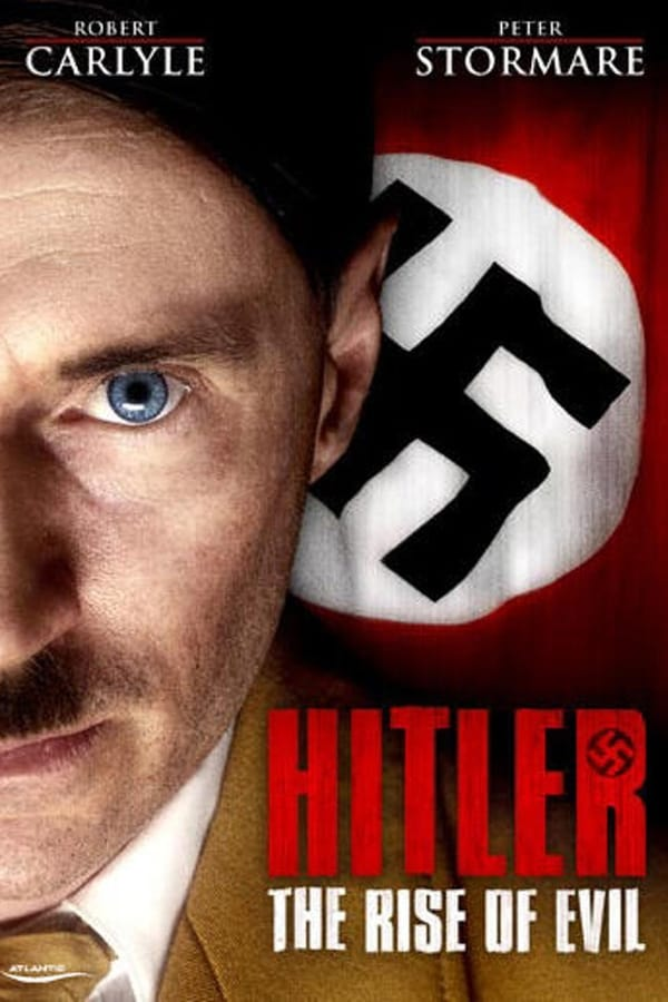 Hitler – The rise of evil
