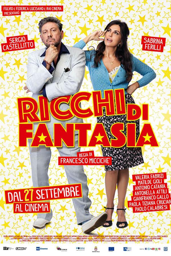 Guarda Ricchi di fantasia Streaming Gratis FULLHD