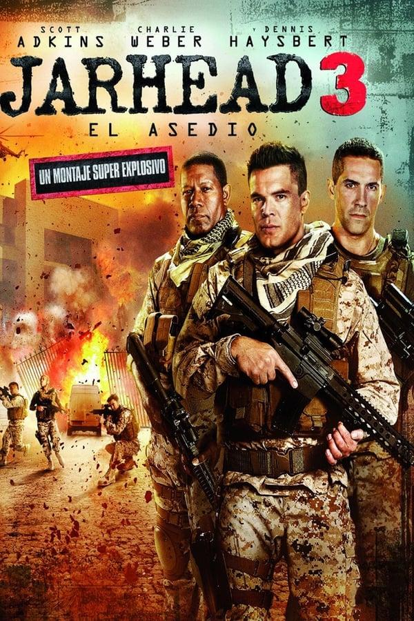 Jarhead 3: El asedio (Jarhead 3: The Siege)