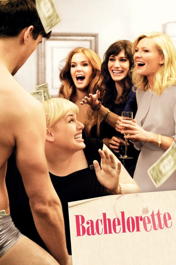 Bachelorette (2012) English | x264 Blu-Ray | 720p | Adult Movies | Download | Watch Online | GDrive | Direct Links