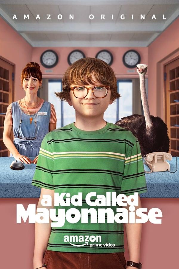 A Kid Called Mayonnaise Saison 1 En streaming