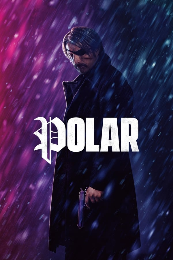 Polar (2019) English Full Movie 1080p WEB-DL | 720p |4.80GB|1.50GB | Netflix Exclusive | Download | Watch Online | Direct Links | GDrive