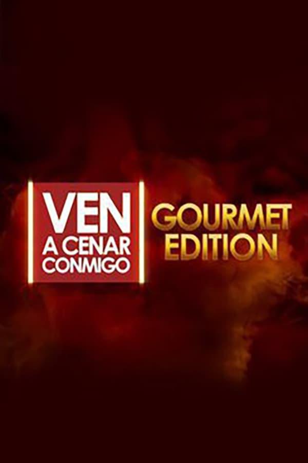 Ven A Cenar Conmigo Gourmet Edition