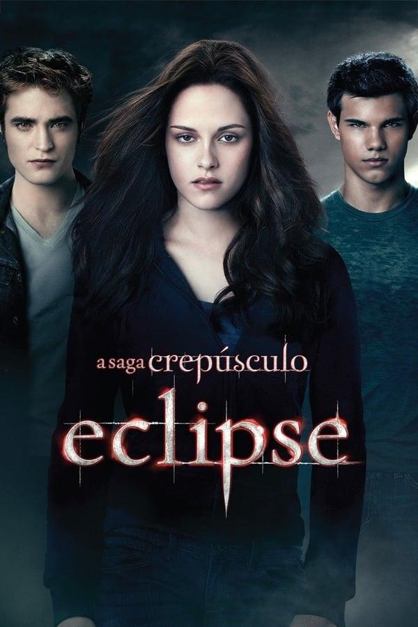 Assistir A Saga Crepúsculo: Eclipse Online