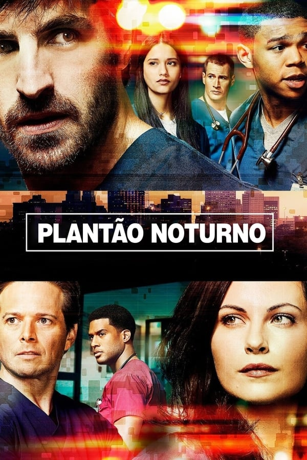 Plantão Noturno (The Night Shift)