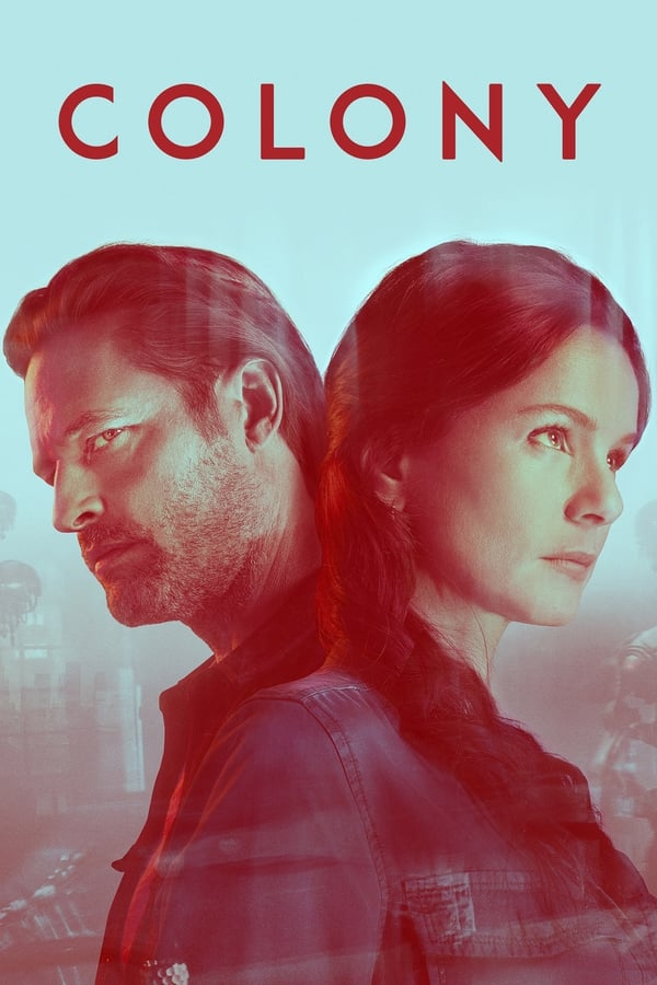 Colony saison 3 en streaming