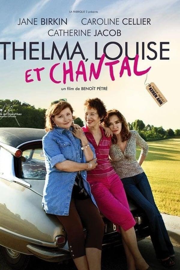 |FR| Thelma Louise et Chantal