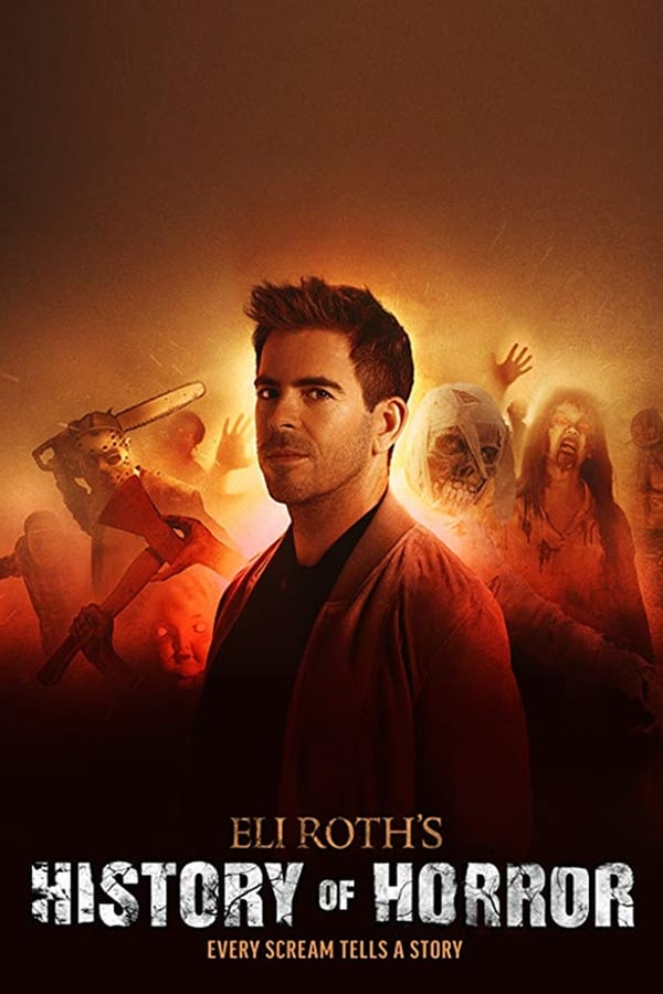 AMC Visionaries: Eli Roth's History of Horror Season 1