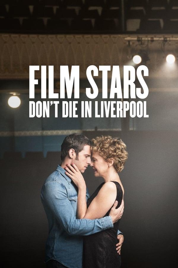 Assistir Estrelas de Cinema Nunca Morrem Online