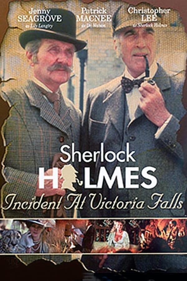 Šerlokas Holmsas. Įvykis prie Viktorijos krioklio / Sherlock Holmes: Incident at Victoria Falls (1992)