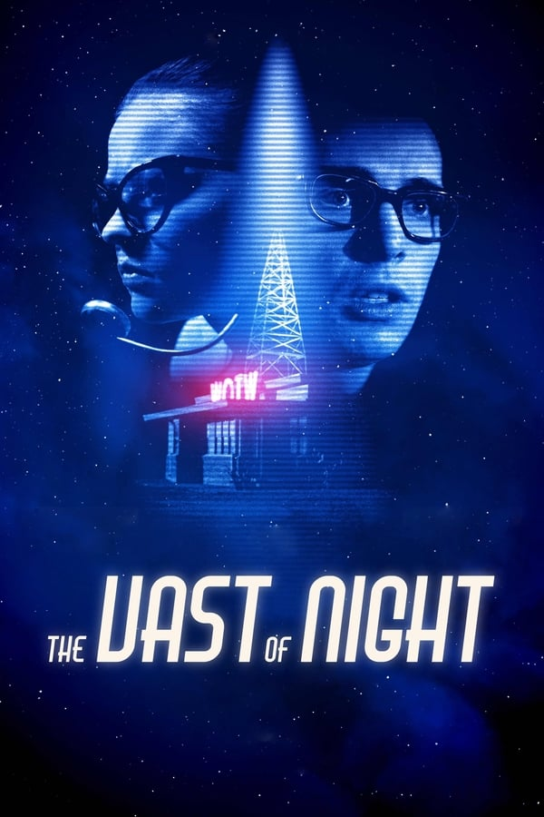 The Vast of Night (2019) [English DD5.1] | x264 AMZN WEB-Rip | 1080p | 720p | 480p | Download | Watch Online | GDrive | Direct Links