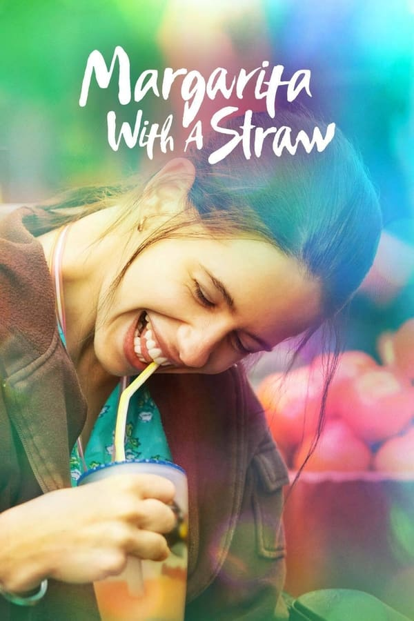 Margarita with a Straw (2015)