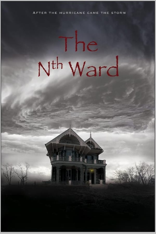 The Nth Ward (2017) Online