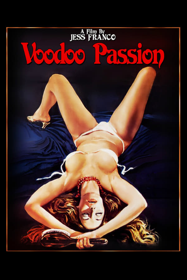 Voodoo Passion (1977) English | x264 DVD Rip| 480p | Adult Movies | Download | Watch Online | GDrive | Direct Link