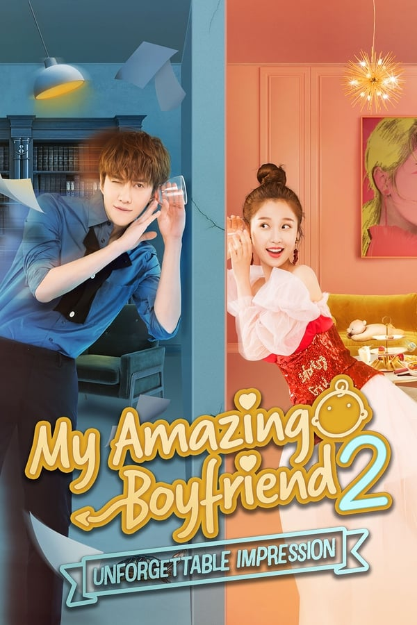 My Amazing Boyfriend 2: Unforgettable Impression