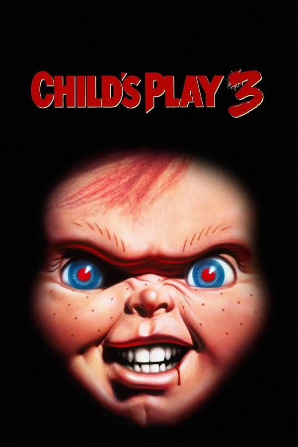 Child's Play 3 – Jucăria 3 (1991)